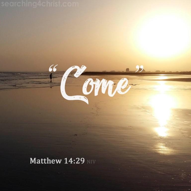 Matthew 14:29