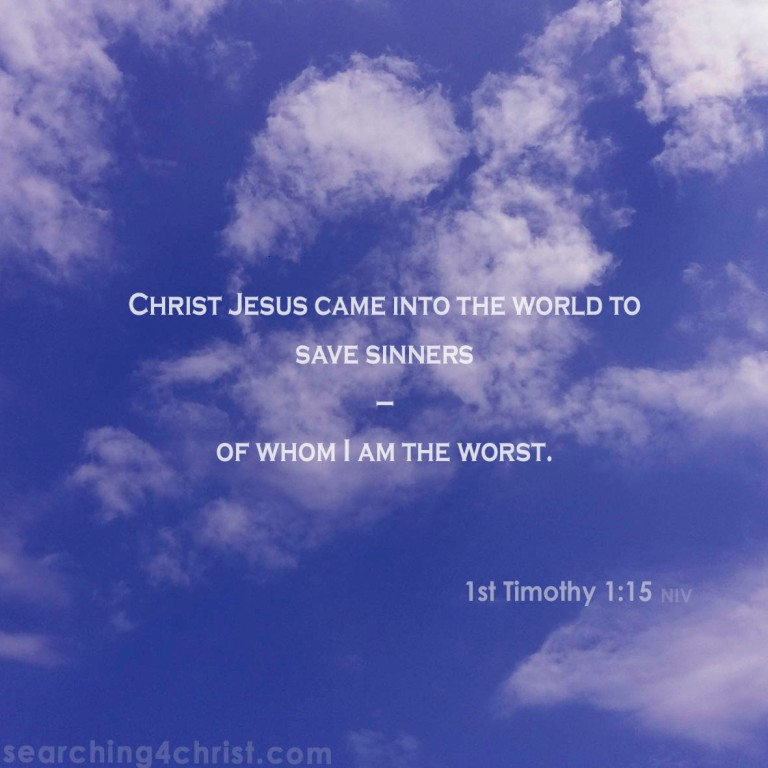 1st Timothy 1:15 To Save Sinners