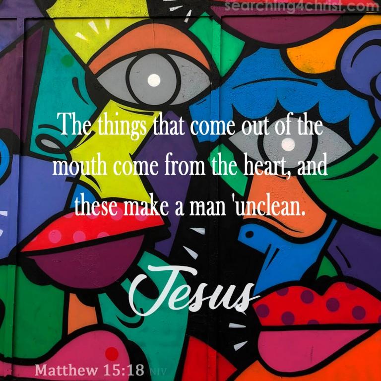 Matthew 15:18