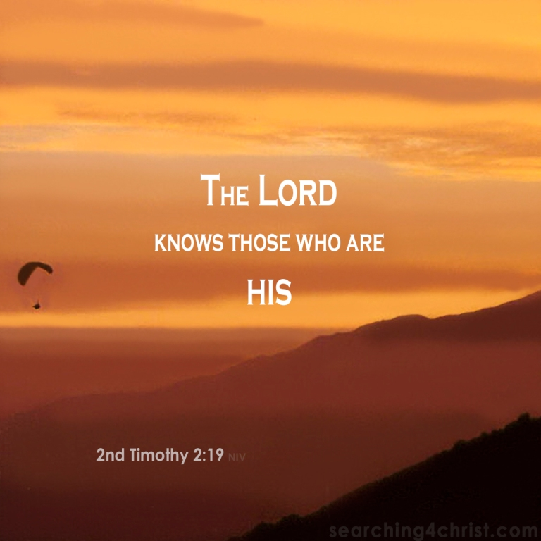 2nd Timothy 2:19 The Lord Knows