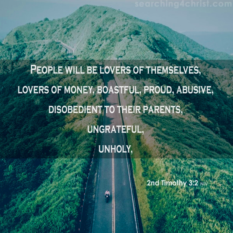 2nd Timothy 3:2 The Last Days