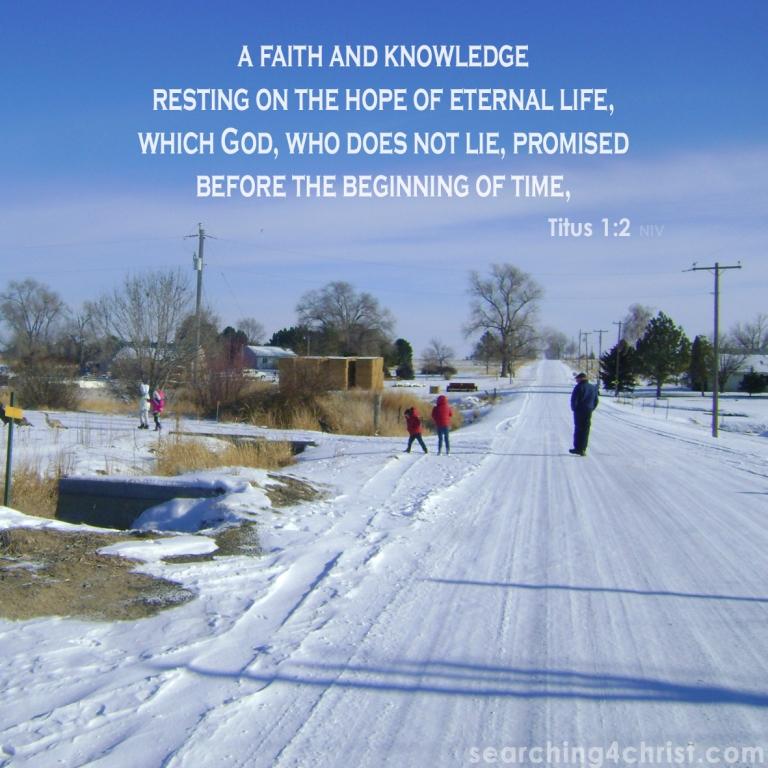 Titus 1-2 Hope of Eternal Life