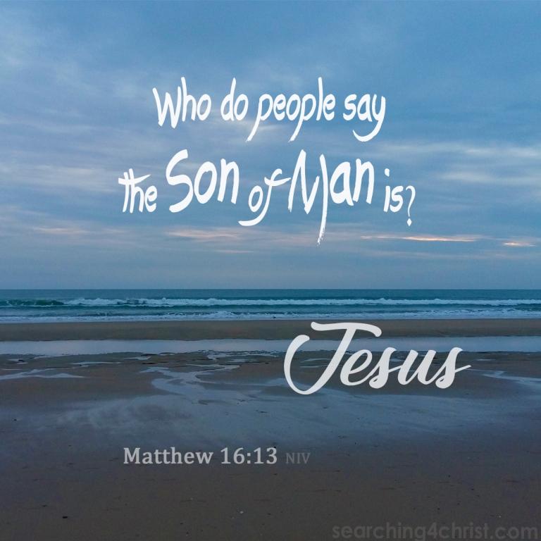 Matthew 16:13