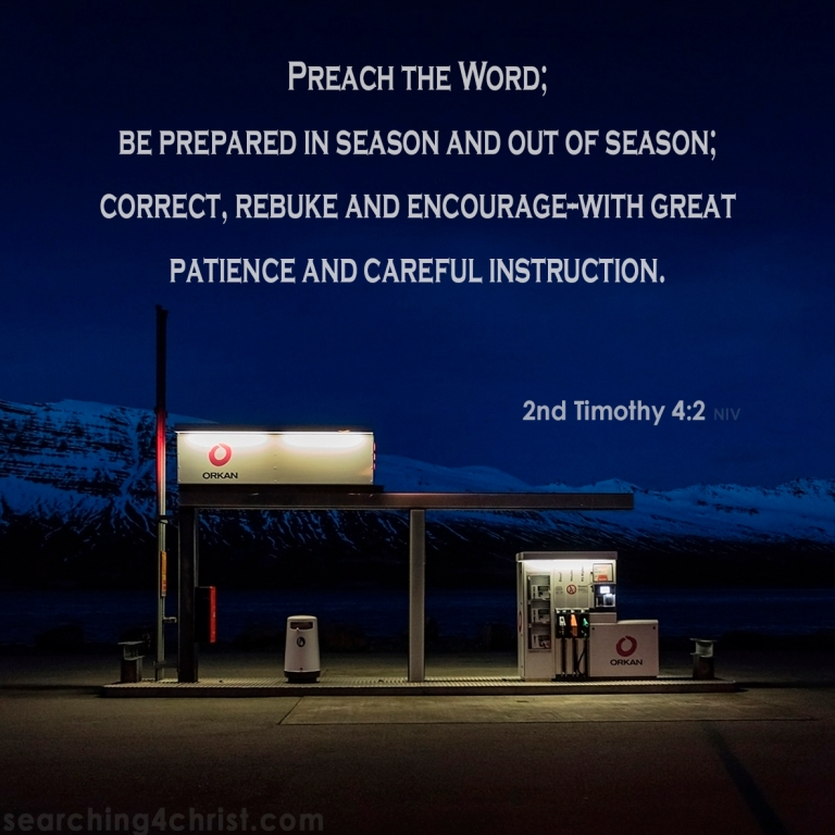 2nd Timothy 4:2 Be Prepared