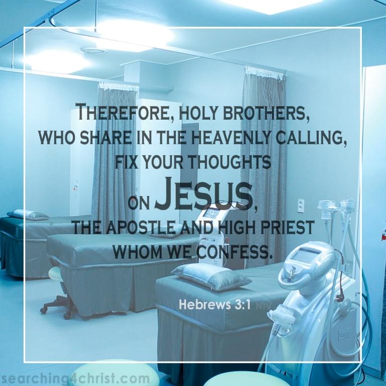 Hebrews 3:1 Fix On Jesus