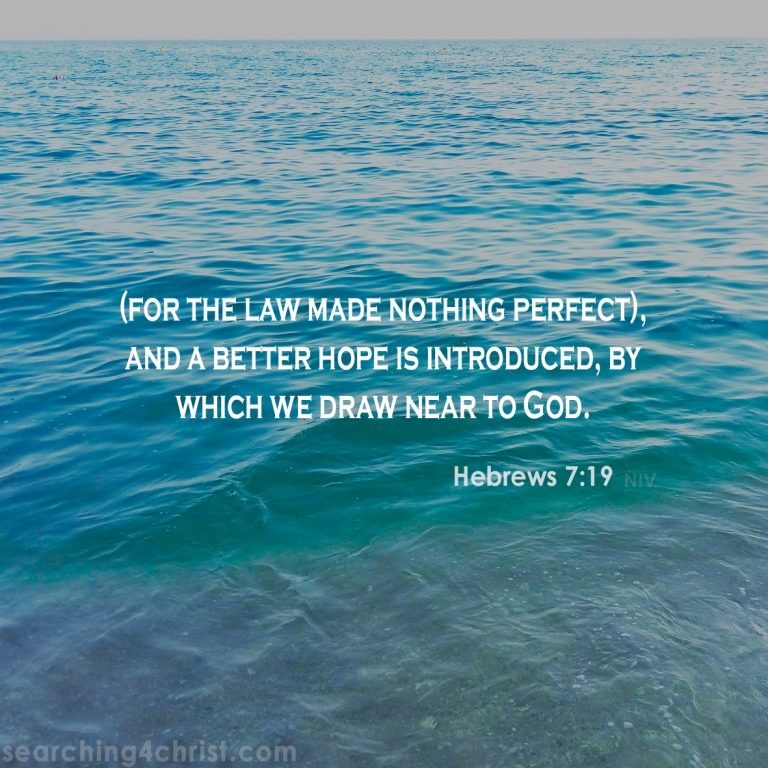 Hebrews 7:19 Draw Near to God.jpg