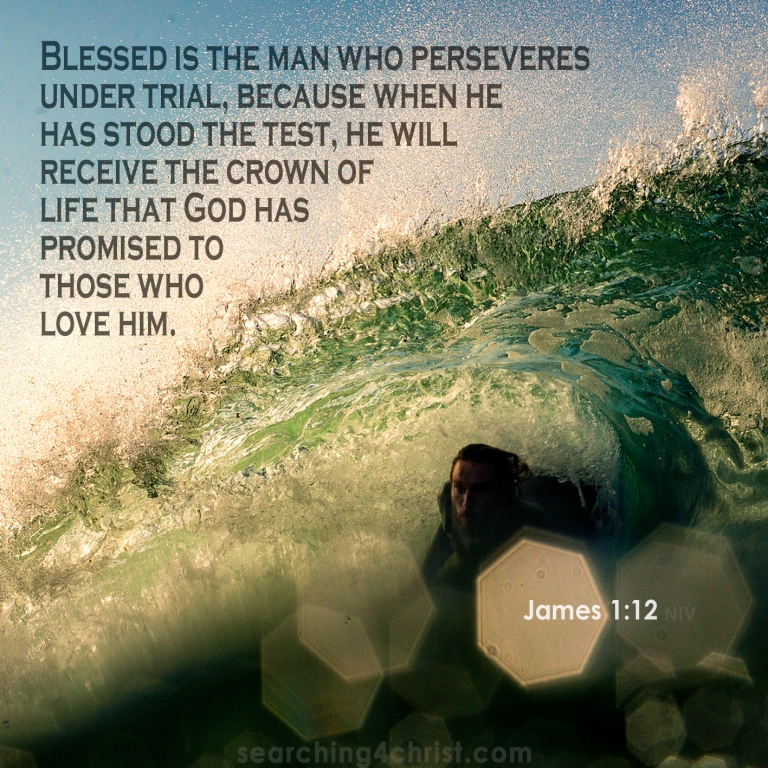 James 1:12 Persevere Under Trial