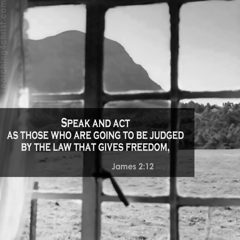 James 2:12 The Law of Freedom