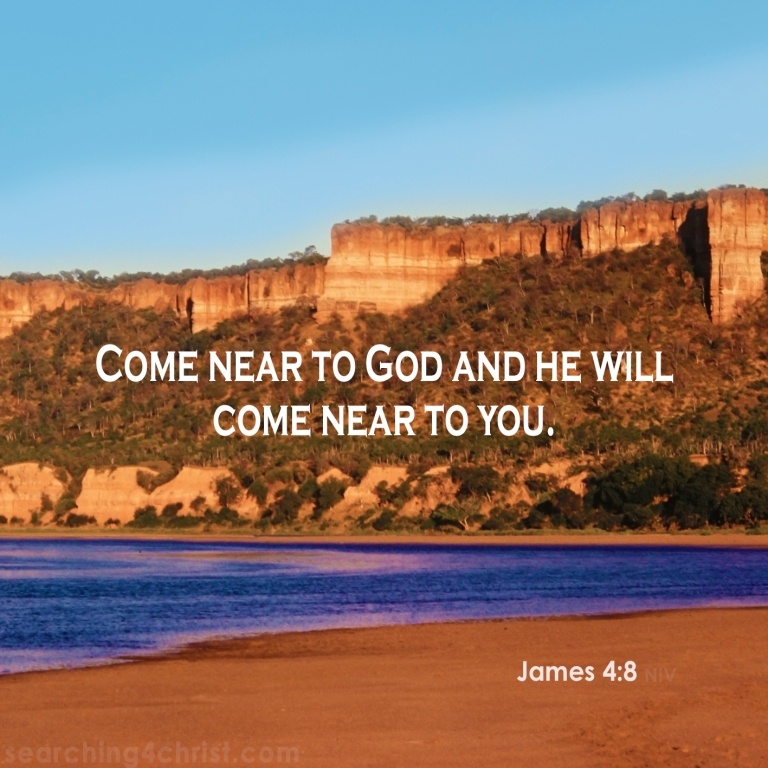 James 4:8 Come Near