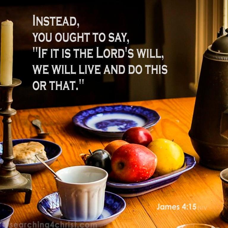 James 4:15 The Lord´s Will
