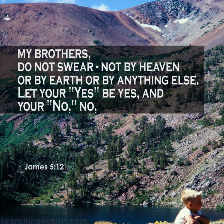 James 5.:2 Let Yes Be Yes