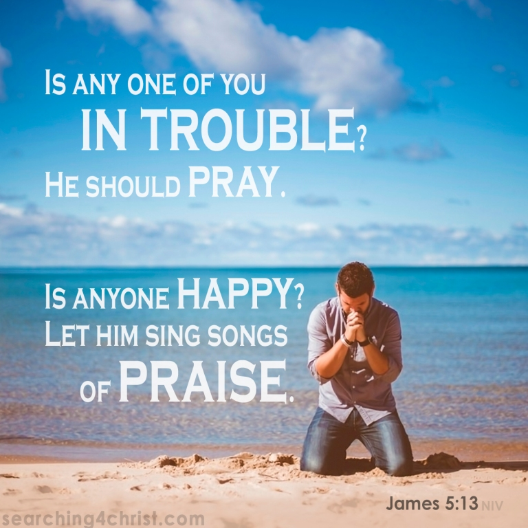 James 5:13 In Trouble