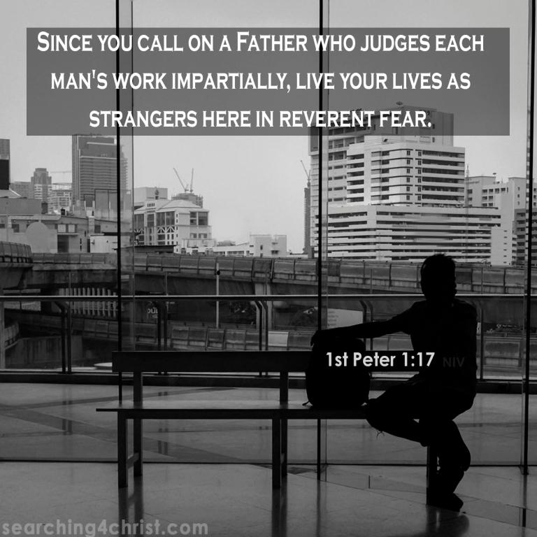 1st Peter 1:17 Strangers Here