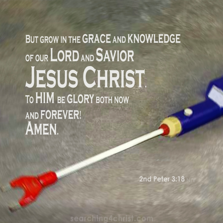 2nd Peter 3:18 Grow in Knowledge