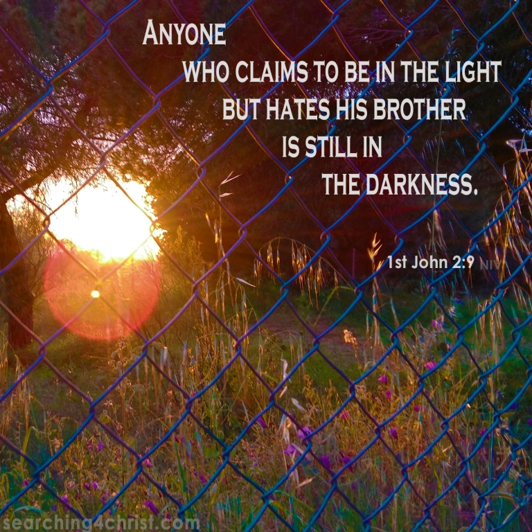 1st John 2:9 To Be in the Light