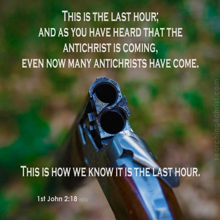 1st John 2:18 Antichrist Danger