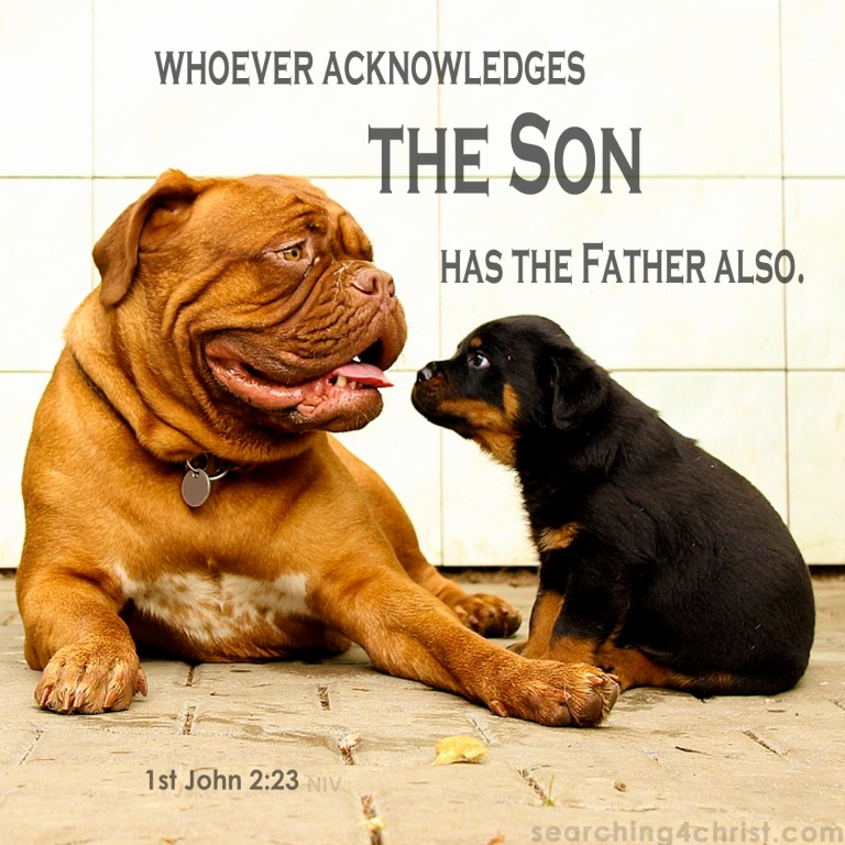 1st John 2:23 Have Son, Have Father