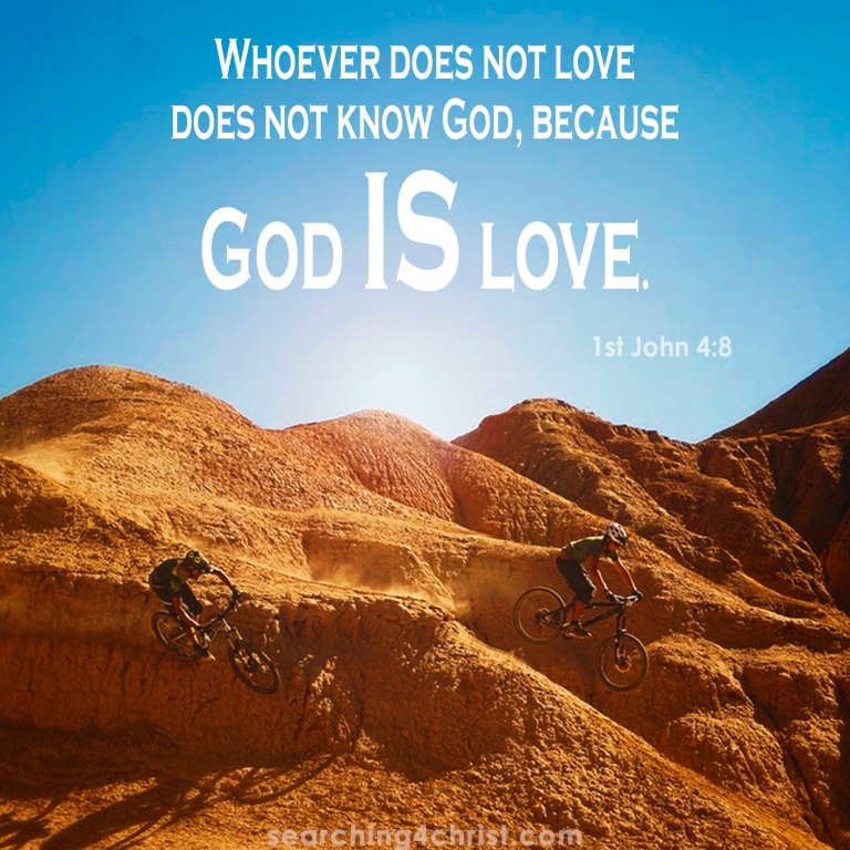 1st John 4:8 God Is Love