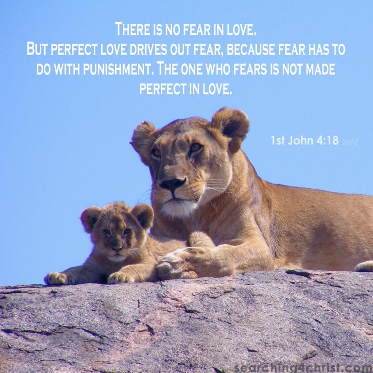 1st John 4:18 Love Or Fear