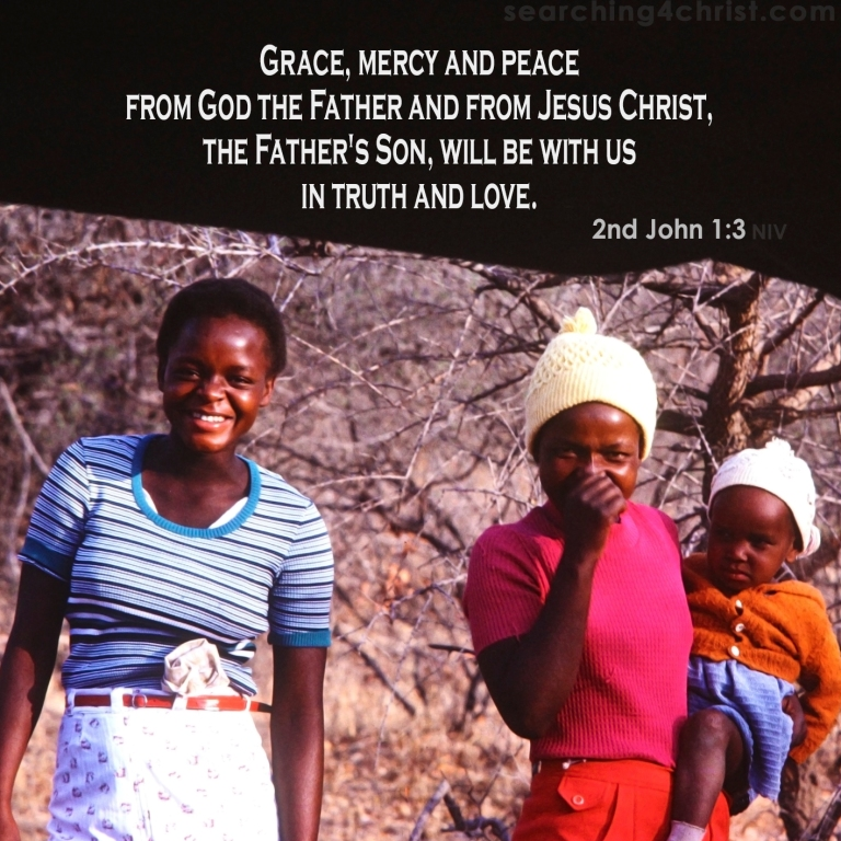2nd John 1:3 Grace, Mercy and Peace
