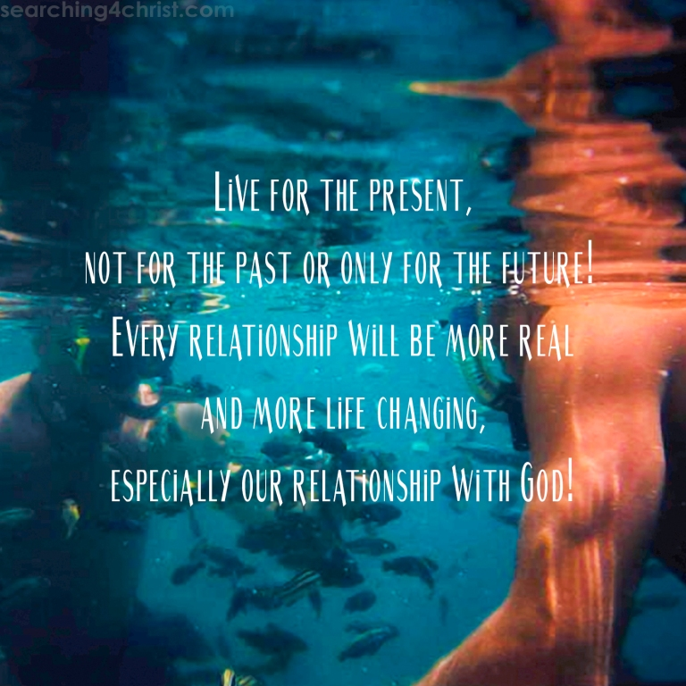 Live for the Present