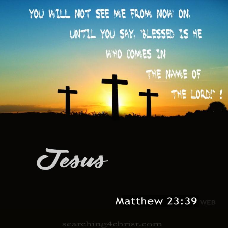 Matthew 23:39