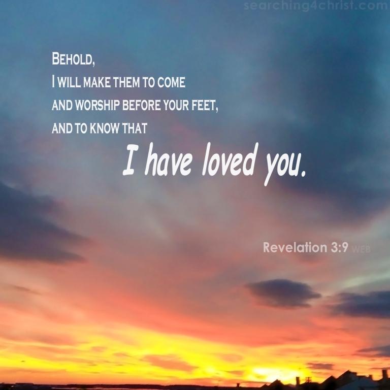 Revelation 3:9 I Have Loved You