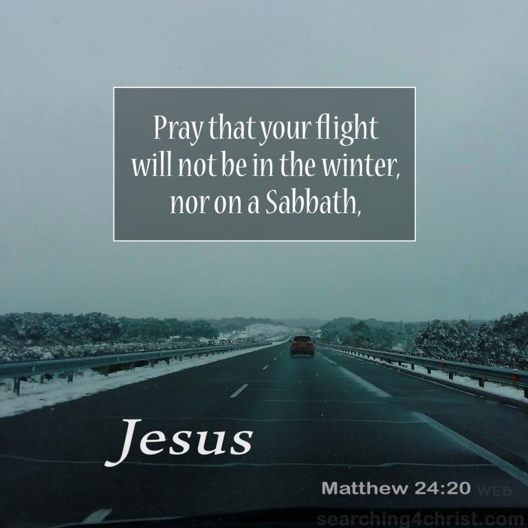 Matthew 24:20