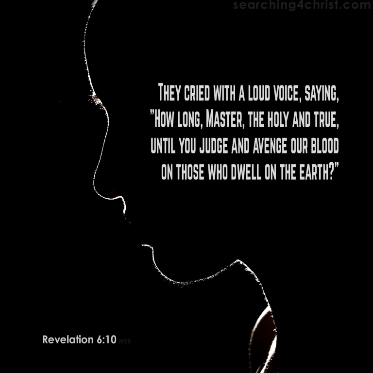 Revelation 6:9 How Long