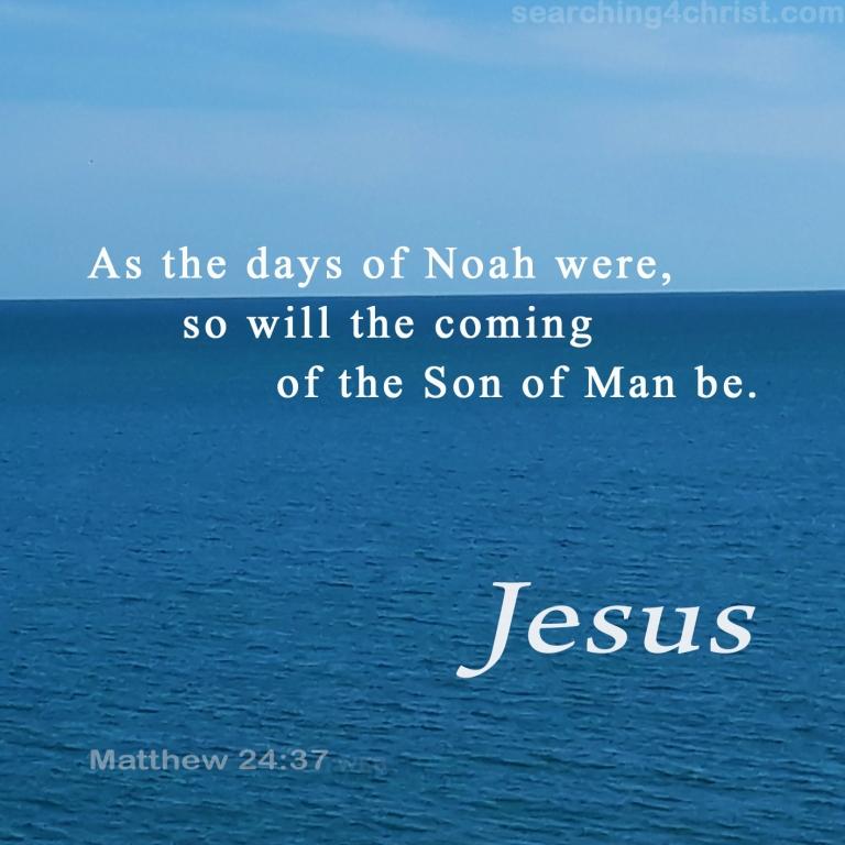 Matthew 24:37