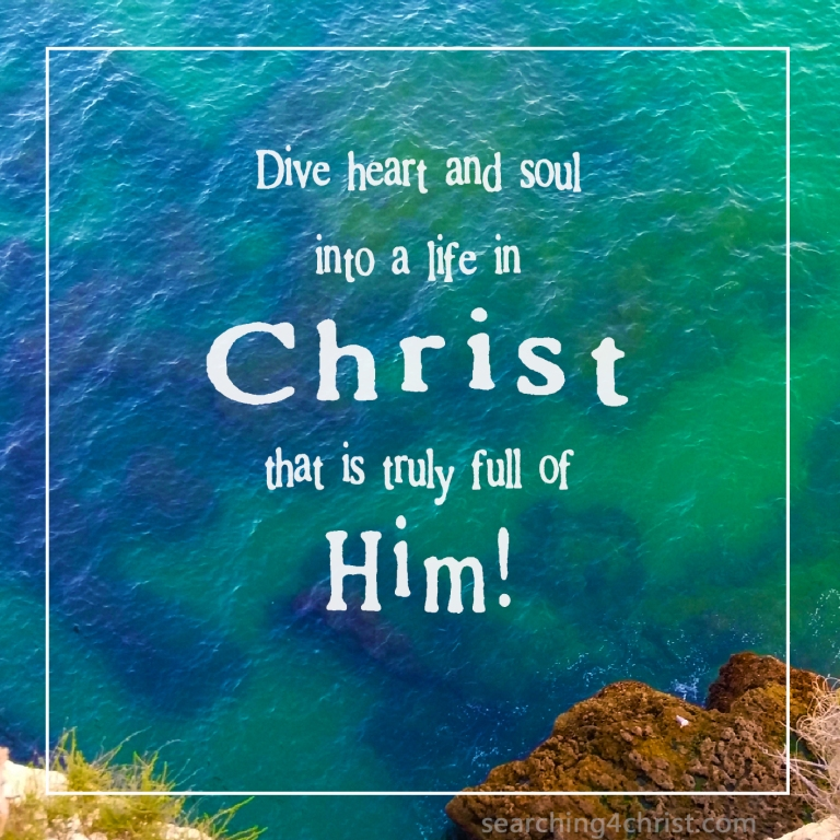 Dive Into Christ