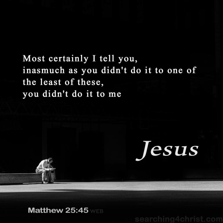 1108 JQ Matthew 25:45