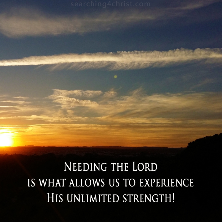Our Need Is Filled By God´s Strength