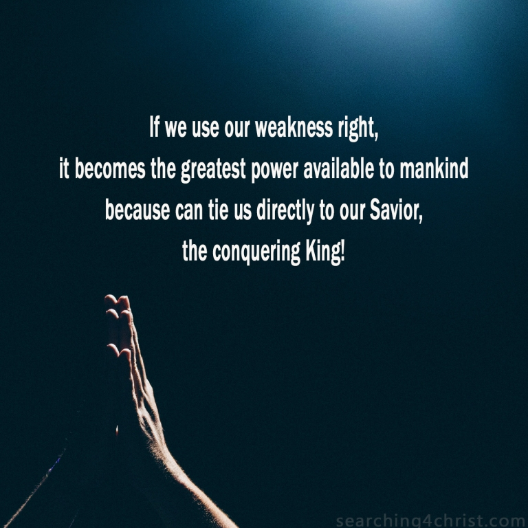 Weakness Can Be Strength