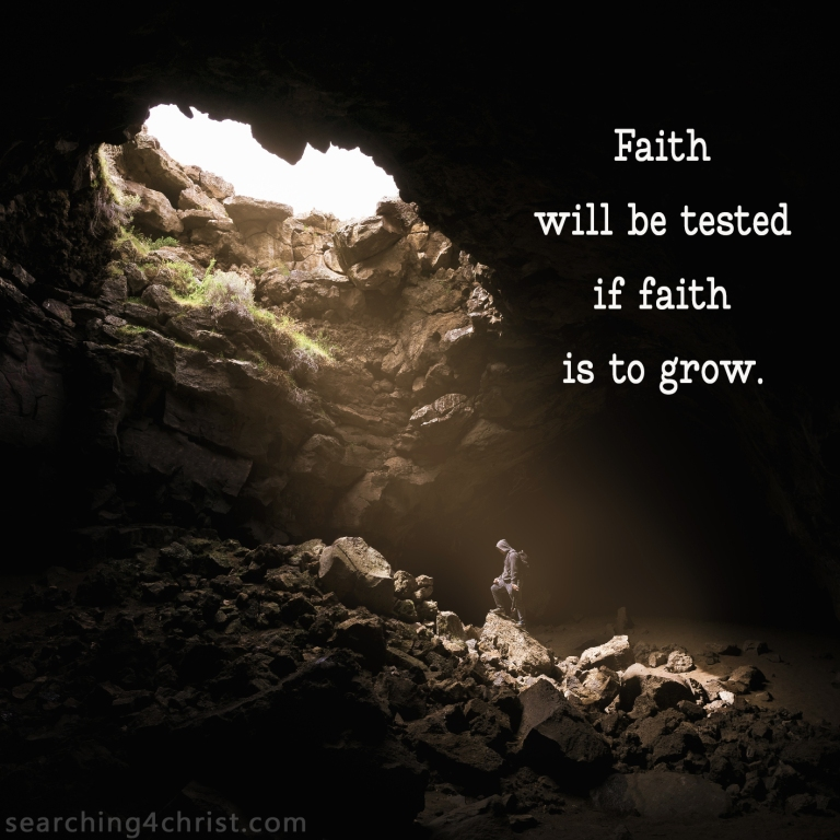 Faith Tested to Grow